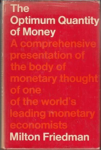 9780333107799: The Optimum Quantity of Money and Other Essays