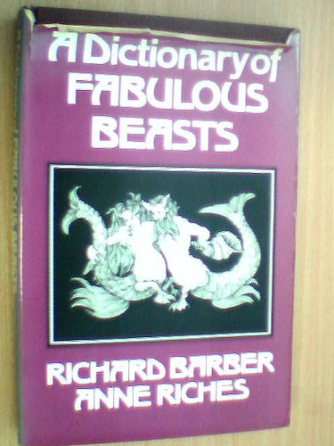 9780333109670: A Dictionary of Fabulous Beasts