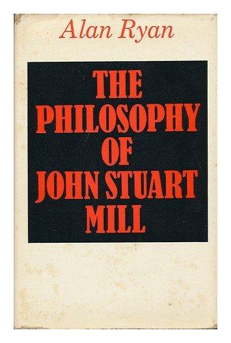 9780333109755: Philosophy of John Stuart Mill