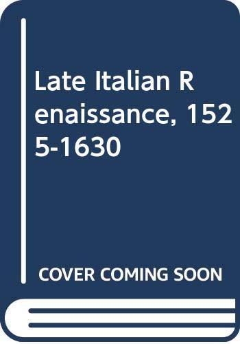 9780333111253: Late Italian Renaissance, 1525-1630 (Stratum series)