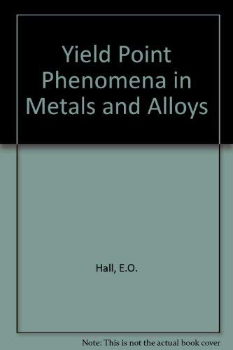 9780333111505: Yield Point Phenomena in Metals and Alloys