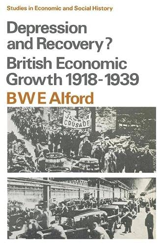 9780333112359: Depression and Recovery?: British Economic Growth, 1918-39 (Studies in Economic History)