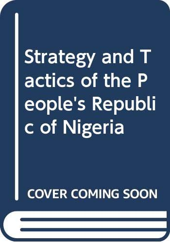 9780333112434: Strategy and Tactics of the People's Republic of Nigeria