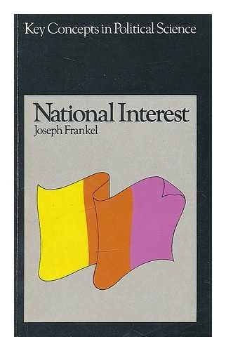9780333113547: National Interest (Key Concepts in Political Science)