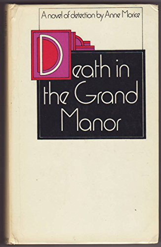 Death in the Grand Manor: Morice, Anne