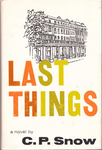 9780333115091: Last Things (Strangers and brothers / C. P. Snow)