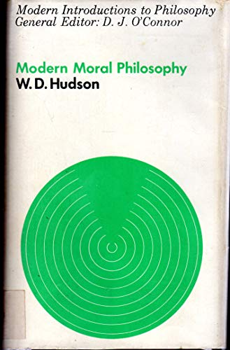 Modern Moral Philosophy: Hudson, W D