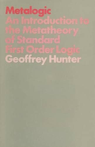 9780333115909: Metalogic: An Introduction to the Metatheory of Standard First Order Logic