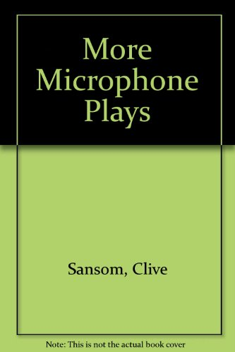 More Microphone Plays (0333116194) by Clive Samson