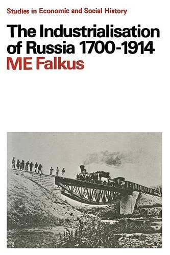 9780333116494: The Industrialisation of Russia, 1700-1914 (Studies in Economic History)