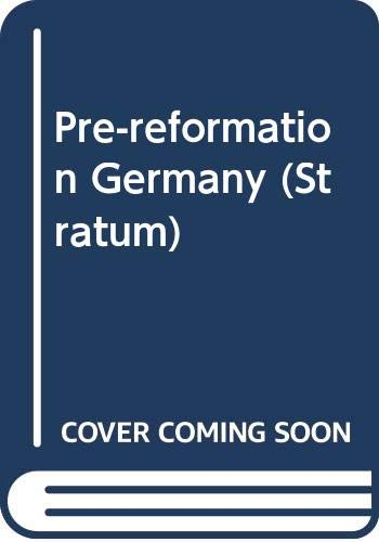 9780333117682: Pre-reformation Germany (Stratum)