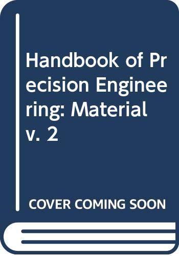 9780333118023: Handbook of Precision Engineering: Material v. 2 (Philips technical library)