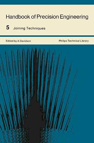 9780333118245: Handbook of Precision Engineering: Joining Techniques v. 5 (Philip's technical library)