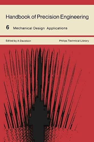 9780333118252: Handbook of Precision Engineering: Mechanical Design Applications v. 6 (Philips technical library)