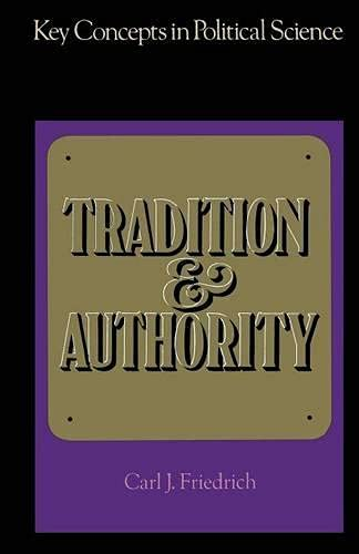 9780333118900: Tradition and Authority (Key Concepts in Political Science)