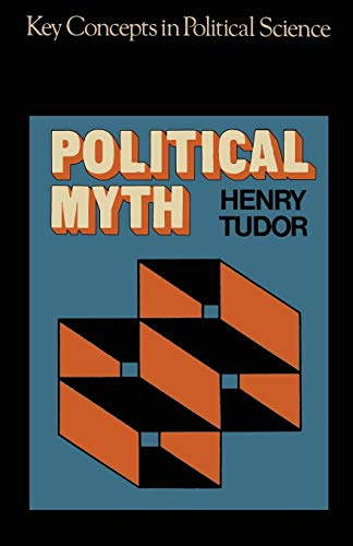 9780333118948: Political Myth (Key Concepts in Political Science)