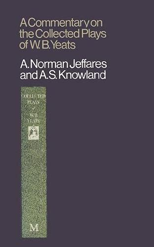 9780333120422: Commentary on the Collected Plays of W.B. Yeats