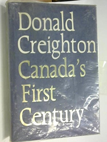 9780333121016: Canada's First Century 1867-1967
