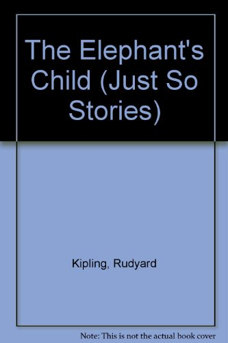 9780333121153: The Elephant's Child (Just So Stories)