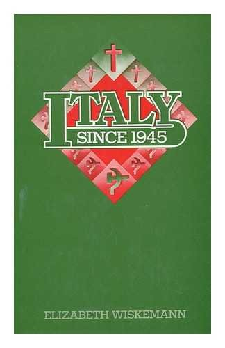 Italy Since 1945.: Wiskemann, Elizabeth