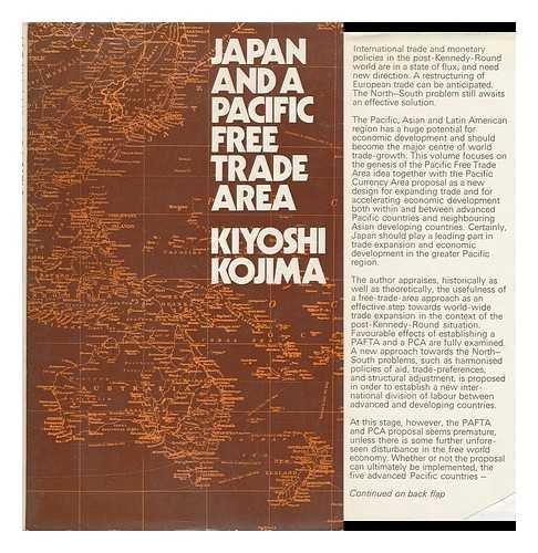 Japan and a Pacific Free Trade Area.: Kojima, Kiyoshi