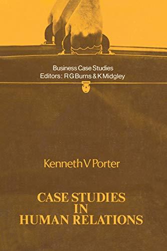 Case Studies in Human Relations: Porter, Kenneth V.