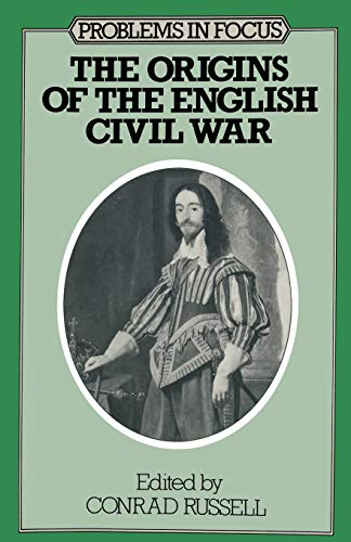 9780333124000: The Origins of the English Civil War (Problems in Focus)