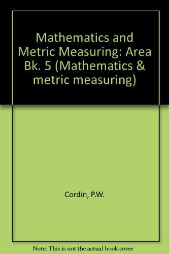 9780333124376: Mathematics and Metric Measuring: Area Bk. 5 (Mathematics & metric measuring)