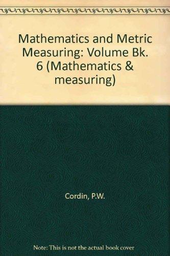 9780333124383: Mathematics and Metric Measuring: Volume Bk. 6 (Mathematics & measuring)