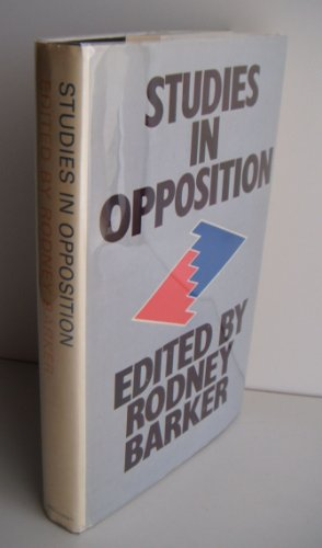 9780333124826: Studies in Opposition