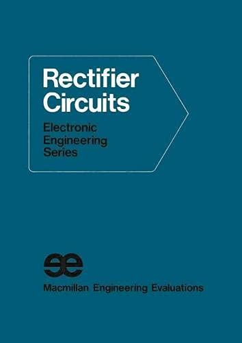 9780333125472: Rectifier Circuits (Electronic engineering series)