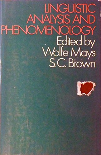 Linguistic Analysis and Phenomenology: Mays, Wolfe et