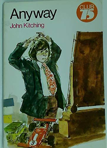 Anyway (Club 75): Kitching, John