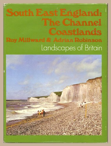 9780333130087: South East England: Channel Coastlands (Landscapes of Britain)