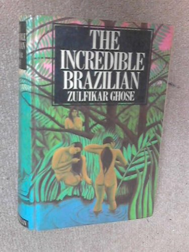 9780333130933: The Incredible Brazilian