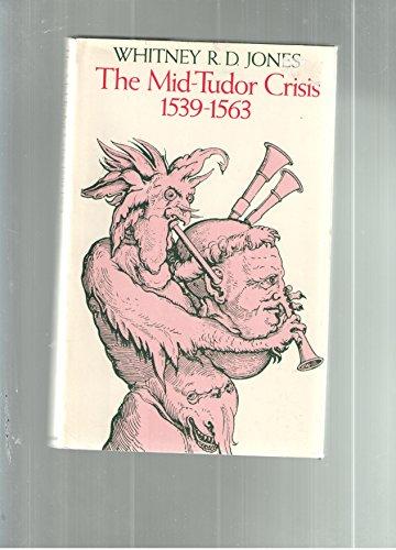 9780333131985: Mid-Tudor Crisis, 1539-63