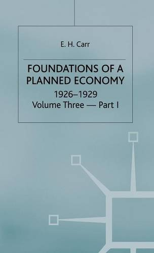 9780333132043: A History of Soviet Russia: 4 Foundations of a Planned Economy,1926-1929: Volume 3 (V.3 Pt.4)