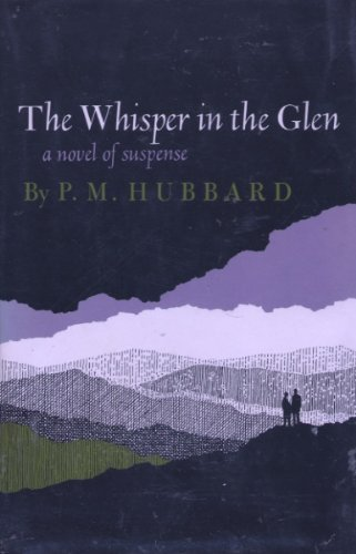 The Whisper in the Glen: P.M. Hubbard.