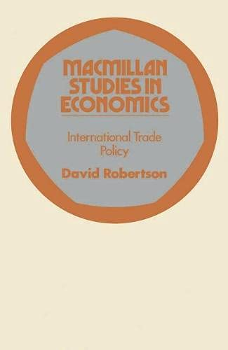 International Trade Policy (Study in Economics)