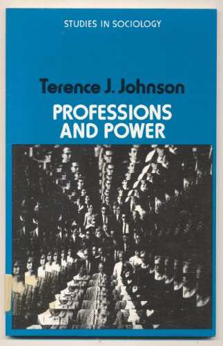 9780333134306: Professions and Power (Study in Sociology)