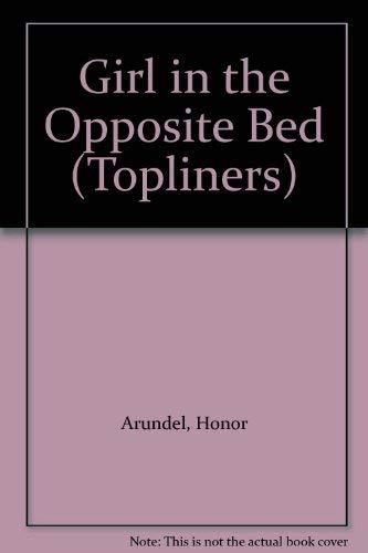 9780333134825: Girl in the Opposite Bed (Topliners)