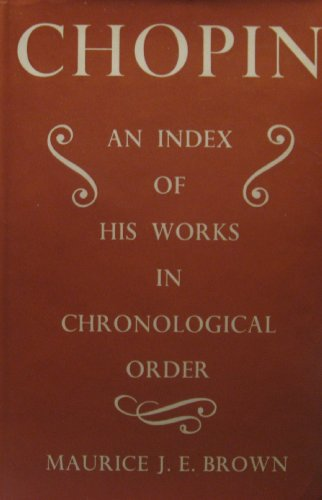9780333135358: Chopin: An Index of His Works in Chronological Order