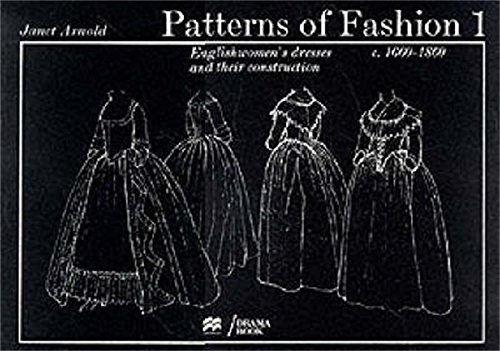 9780333136065: Patterns of Fashion: 1660-1860: Vol 1