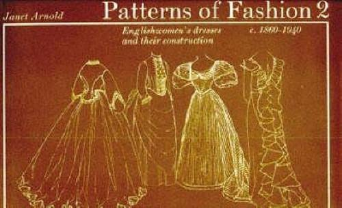 9780333136072: Patterns of Fashion. 2, C.1860-1940: Englishwomen's Dresses & Their Construction