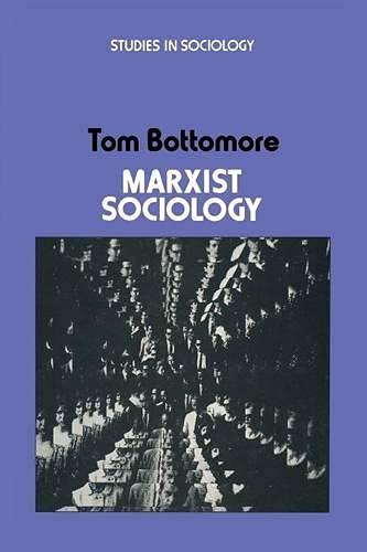9780333137741: Marxist Sociology (Studies in Sociology)