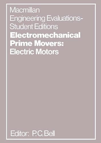 9780333137956: Electromechanical Prime Movers: Electric Motor Development and Usage