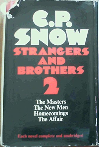 9780333138540: STRANGERS AND BROTHERS {OMNIBUS}, Volume Two: The Master, The New Men, Homecomings, The Affair