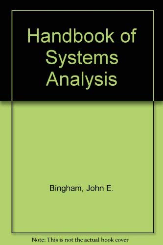 Handbook of Systems Analysis: Bingham, John E.