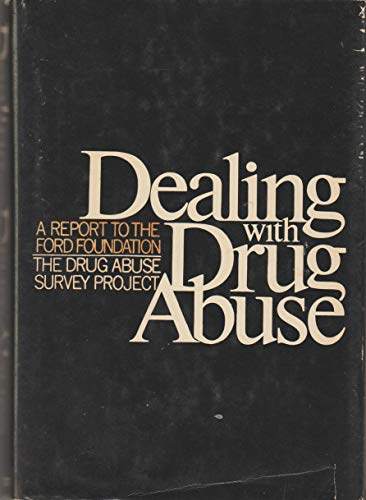 Dealing with Drug Abuse: The Drug Abuse Survey Project