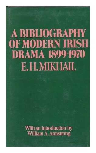 Bibliography of Modern Irish Drama, 1899-1970